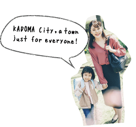 KADOMA City, a town just for everyone!